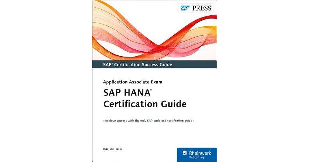 Sap Hana Certification Guide Application Associate Exam By Rudi De Louw