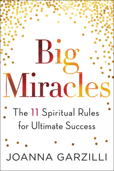 Big-Miracles-The-11-Spiritual-Rules-for-Ultimate-Success