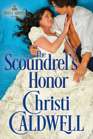 The Scoundrel's Honor (Sinful Brides, #2)