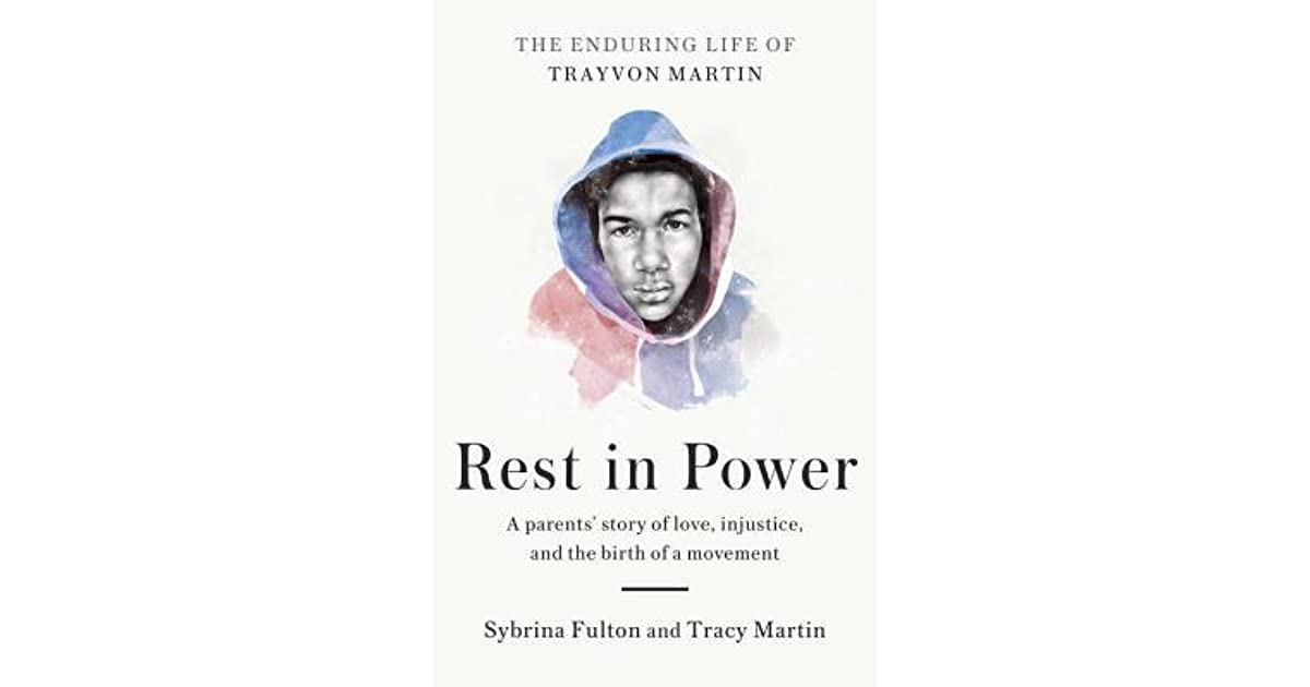 Rest in power the enduring life of trayvon martin by sybrina fulton fandeluxe Document