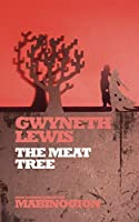 Meat Tree (New Stories from the Mabinogion)