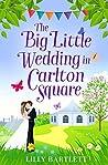 The Big Little Wedding in Carlton Square (Carlton Square, #1)