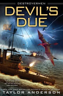 Devil's Due (Destroyermen #12) by Taylor Anderson