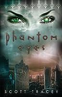 Phantom Eyes (Witch Eyes Book 3)