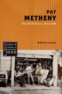 Pat Metheny The ECM Years, 1975-1984