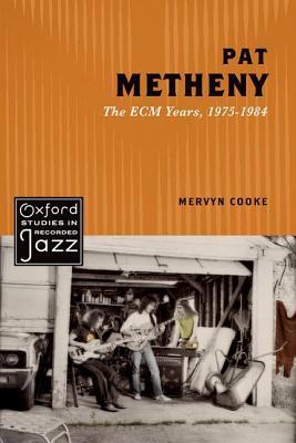 Pat Metheny The ECM Years, 1975-1984