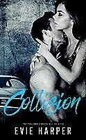 Collision (Portland Street Kings #1)