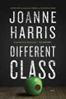 Different Class: A Novel