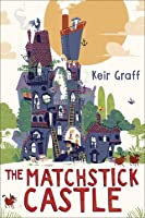 The Matchstick Castle