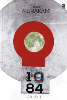 1Q84 Jilid 1 by Haruki Murakami