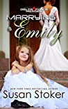 Marrying Emily (Delta Force Heroes, #4)