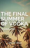 The Final Summer of Vodka: The Marmaris Diaries