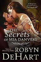 The Secrets of Mia Danvers: A Victorian Romance (Dangerous Liaisons Book 1)