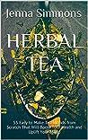 Herbal Tea: 55 Ea...