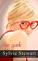 The Spark (The Carolina Connections, #2)