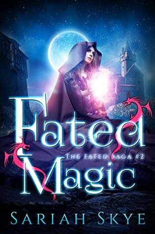 Fated Magic (The Fated Saga, #2)
