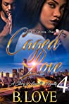 Caged Love 4: A Story of Love & Loyalty