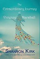 The Extraordinary Journey of Vivienne Marshall