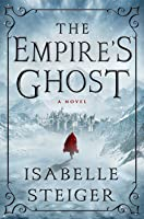The Empire's Ghost (Paths of Lantistyne, #1)