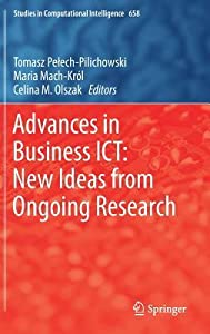 Advances in Business ICT: New Ideas from Ongoing Research