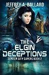 The Elgin Deceptions