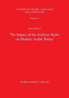 The Impact of the Arabian Nights on Modern Arabic Poetry