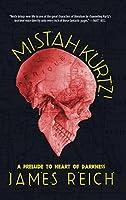 Mistah Kurtz! A Prelude to Heart of Darkness