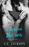 A Stone in the Sea (Bleeding Stars, #1)