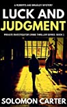 Luck and Judgment (Luck and Judgment, #1)