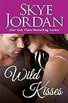 Wild Kisses (Wildwood, #2)
