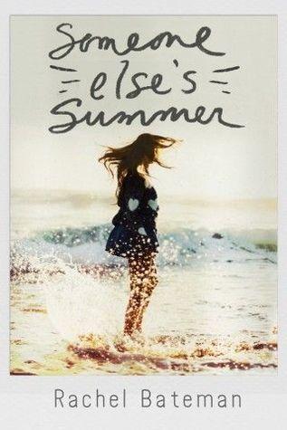 Someone Elses Summer  by  Rachel Bateman