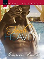 Touch of Heaven (St. James Sisters #1; Mayne Attraction #1)