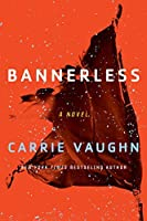 Bannerless (Bannerless Saga #1)