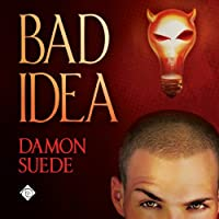 Bad Idea (Itch, #1)