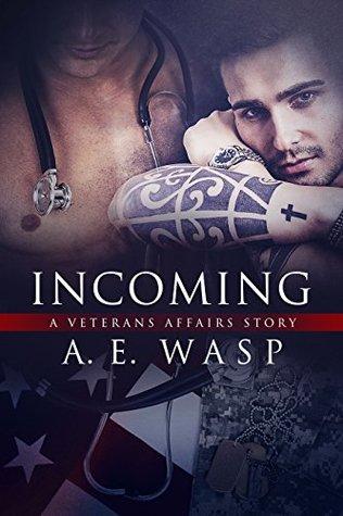 Incoming (Veterans Affairs, #1)