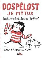 Dospělost je mýtus (Sarah's Scribbles, #1)