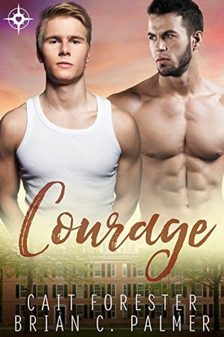 Courage (Men of Virtue, #3)