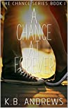 A Chance At Forever (The Chance, #1)