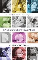 Kaleydoskop Kalpler (Hearts, #1)