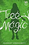 Tree Magic (Tree Magic, #1)