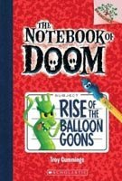 Rise of the Ballon Goons (The Notebook of Doom, #1)