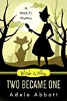 Witch Is Why Two Became One (A Witch P.I. Mystery #16)