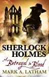 A Betrayal in Blood (Sherlock Holmes)