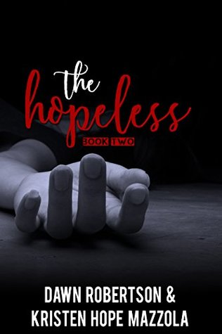 The Hopeless (The Huntress, #2)