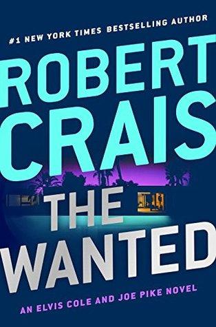 The Wanted (Elvis Cole, #17; Joe Pike, #6)