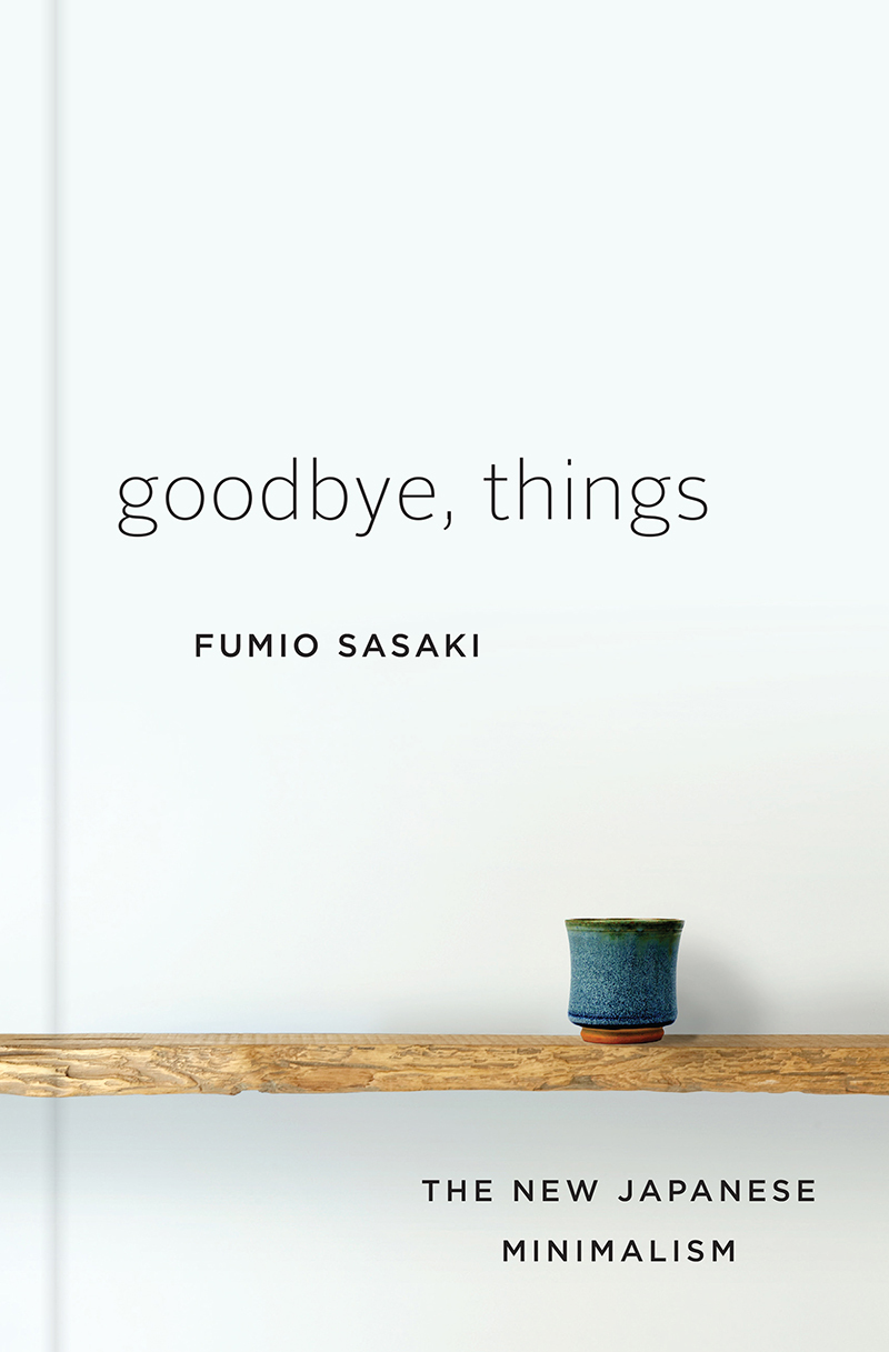 good bye things