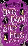 Dark Dawn over Steep House (The Gower Street Detective, #5)