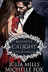 Caught: Katharine (Blood Courtesans)