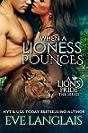 When a Lioness Pounces (A Lion's Pride, #6)