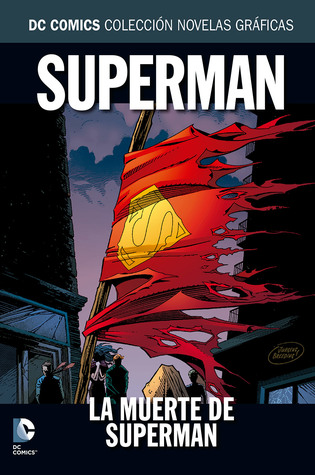 La muerte de Superman (Colección Novelas Gráficas DC Comics, núm. 18)